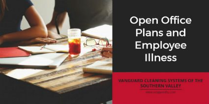 Cleaning Services – Open Office Plans and Employee Illness