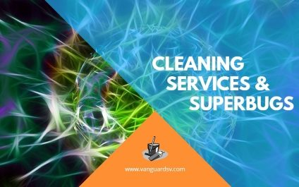 Green Cleaning Services and Superbugs